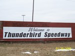 After @ Thunderbird Speedway (Word still Ongoing)